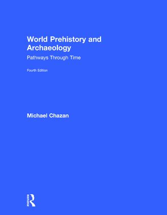 World Prehistory and Archaeology: Pathways Through Time book cover