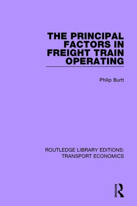 The Principal Factors in Freight Train Operating: 1st Edition (Paperback) book cover