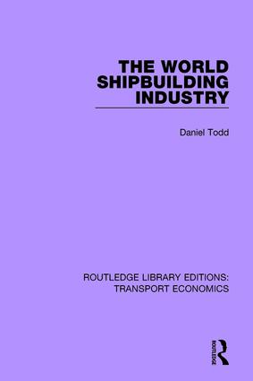 The World Shipbuilding Industry: 1st Edition (Paperback) book cover