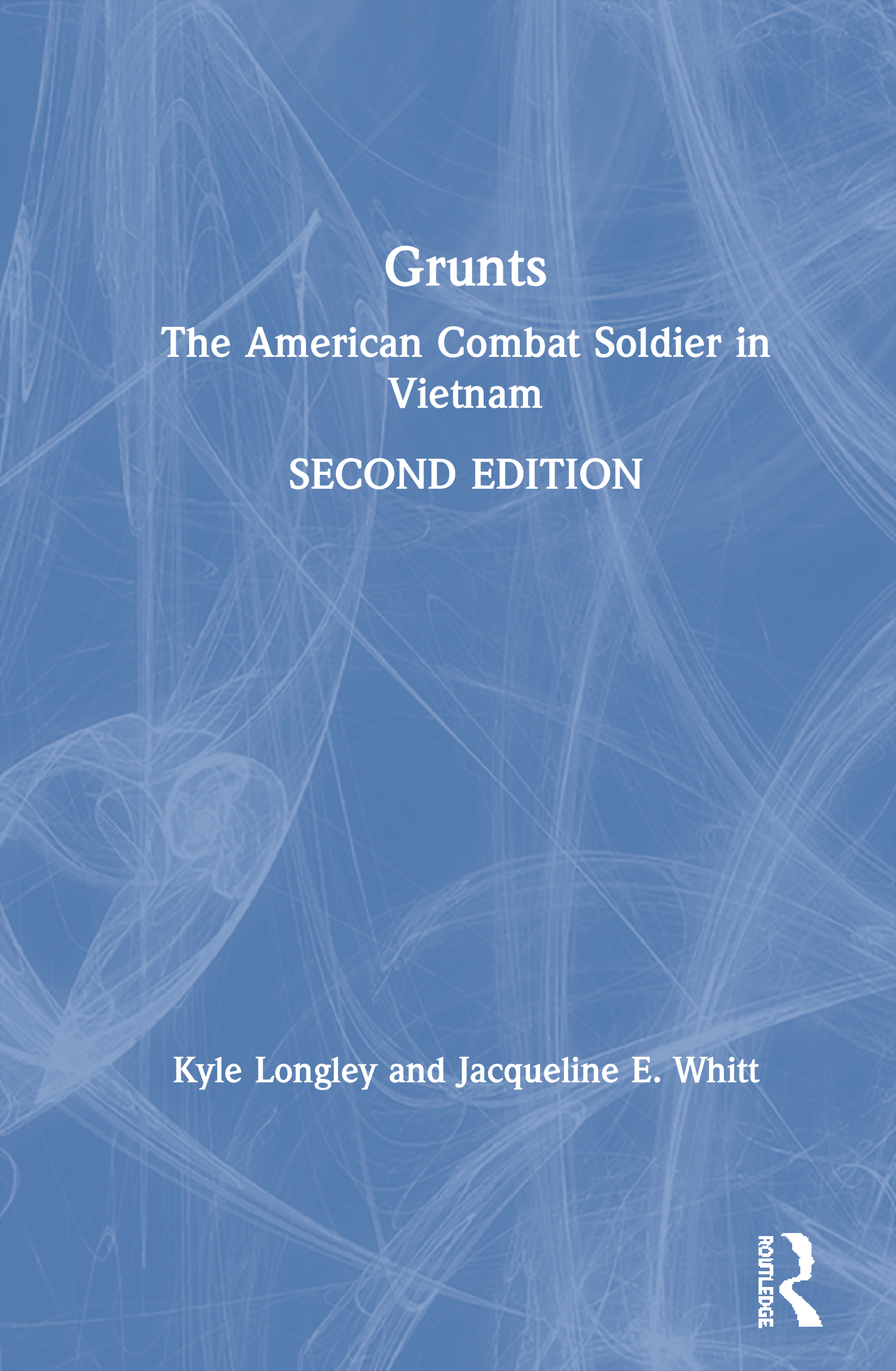 Grunts: The American Combat Soldier in Vietnam book cover