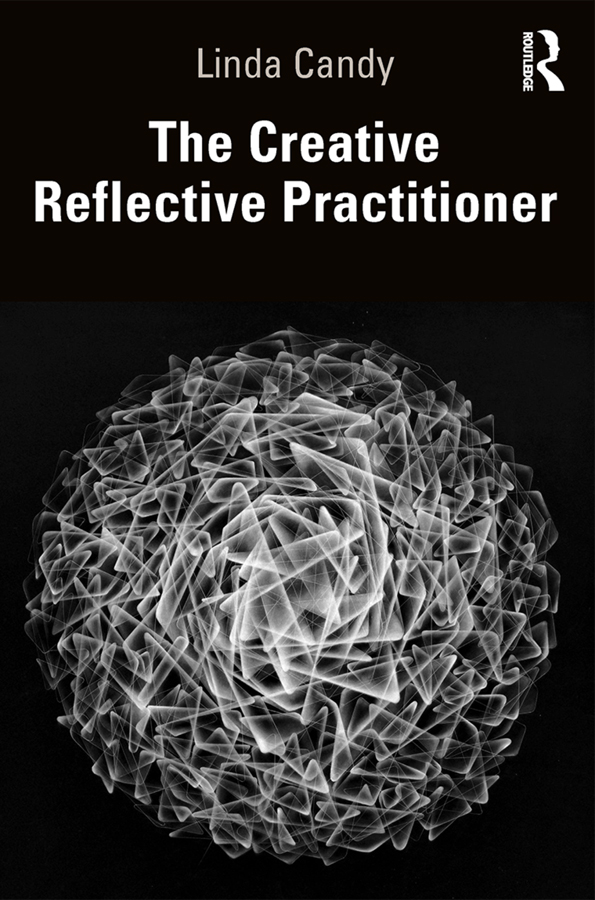 The Creative Reflective Practitioner: Research Through Making and Practice, 1st Edition (Paperback) book cover