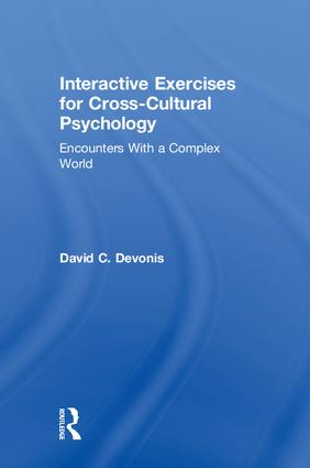 Interactive Exercises for Cross-Cultural Psychology: Encounters With a Complex World book cover