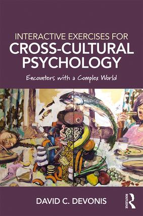 Interactive Exercises for Cross-Cultural Psychology: Encounters With a Complex World (Paperback) book cover