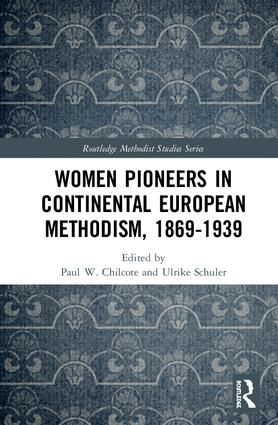 Women Pioneers in Continental European Methodism, 1869-1939 book cover