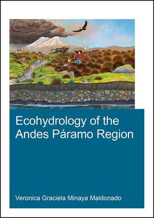 Ecohydrology of the Andes Páramo Region: 1st Edition (Paperback) book cover