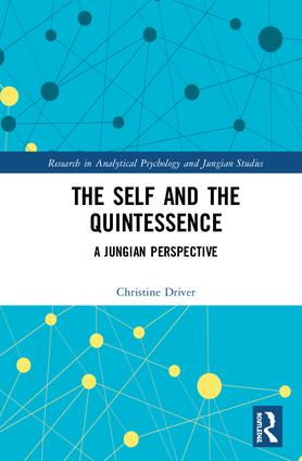The Self and the Quintessence: A Jungian Perspective book cover