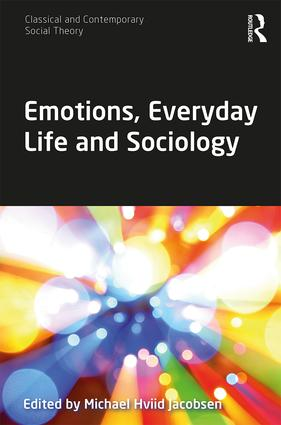 Emotions, Everyday Life and Sociology book cover