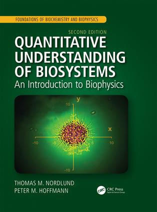 Quantitative Understanding of Biosystems: An Introduction to Biophysics, Second Edition book cover