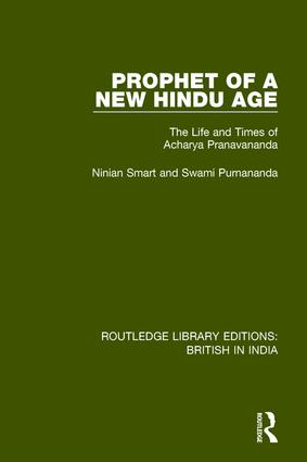 Prophet of a New Hindu Age: The Life and Times of Acharya Pranavananda book cover