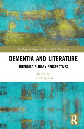Dementia and Literature: Interdisciplinary Perspectives book cover