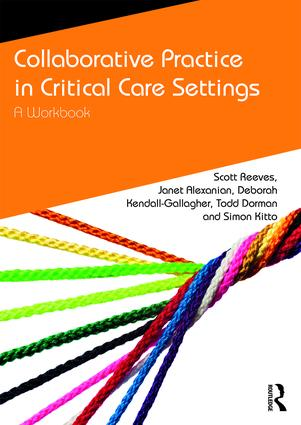 Collaborative Practice in Critical Care Settings: A Workbook book cover