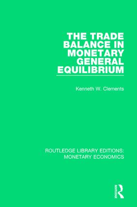 The Trade Balance in Monetary General Equilibrium book cover