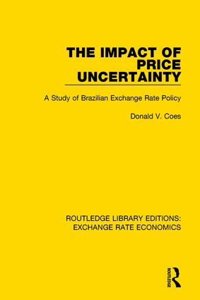 The Impact of Price Uncertainty: A Study of Brazilian Exchange Rate Policy book cover