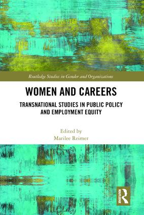 Women and Careers: Transnational Studies in Public Policy and Employment Equity book cover