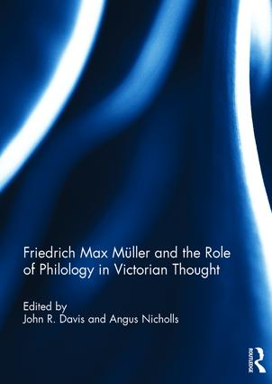 Friedrich Max Müller and the Role of Philology in Victorian Thought: 1st Edition (Hardback) book cover