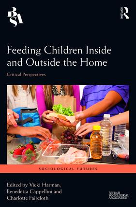 Feeding Children Inside and Outside the Home: Critical Perspectives book cover