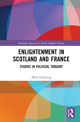 Enlightenment in Scotland and France: Studies in Political Thought book cover
