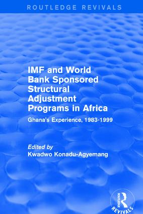 IMF and World Bank Sponsored Structural Adjustment Programs in Africa: Ghana's Experience, 1983-1999 book cover