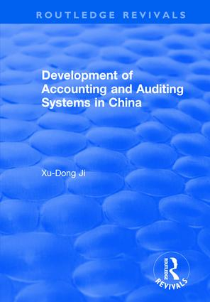 Development of Accounting and Auditing Systems in China: 1st Edition (Hardback) book cover