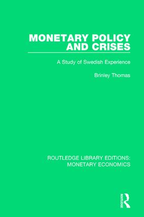Monetary Policy and Crises: A Study of Swedish Experience book cover