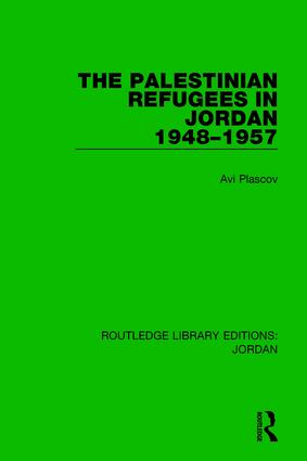 The Palestinian Refugees in Jordan 1948-1957 book cover