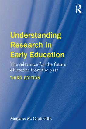 Understanding Research in Early Education: The relevance for the future of lessons from the past book cover