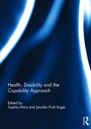 Health, Disability and the Capability Approach: 1st Edition (Hardback) book cover