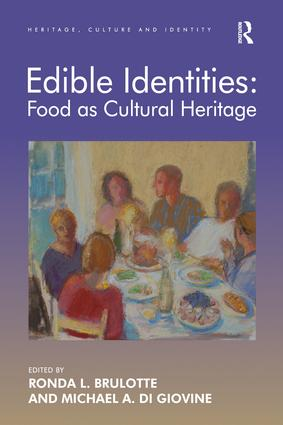 Edible Identities: Food as Cultural Heritage: 1st Edition (Paperback) book cover