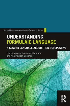 Understanding Formulaic Language: A Second Language Acquisition Perspective book cover