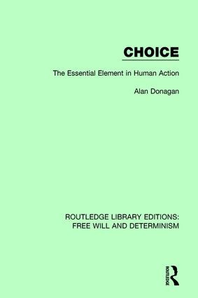 Choice: The Essential Element in Human Action book cover