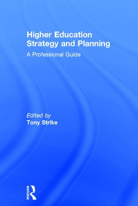 Higher Education Strategy and Planning: A Professional Guide, 1st Edition (Hardback) book cover