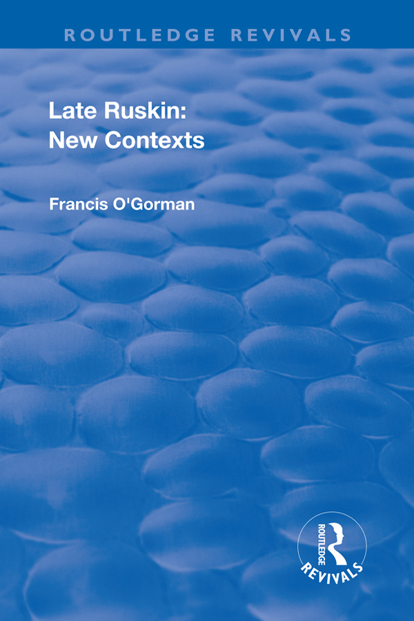 Late Ruskin: New Contexts