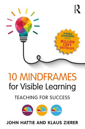10 Mindframes for Visible Learning: Teaching for Success book cover