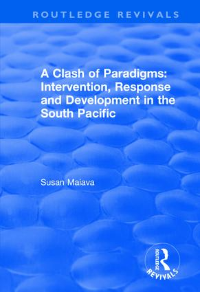 A Clash of Paradigms: Response and Development in the South Pacific: Response and Development in the South Pacific, 1st Edition (Hardback) book cover