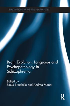 Brain Evolution, Language and Psychopathology in Schizophrenia book cover