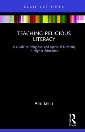 Teaching Religious Literacy: A Guide to Religious and Spiritual Diversity in Higher Education book cover