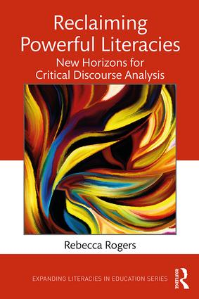Reclaiming Powerful Literacies: New Horizons for Critical Discourse Analysis book cover