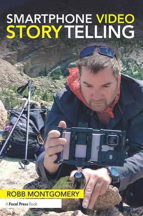 Smartphone Video Storytelling: 1st Edition (Paperback) book cover