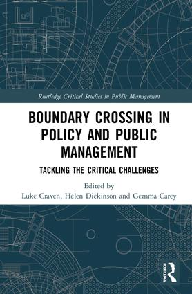 Crossing Boundaries in Public Policy and Management: Tackling the Critical Challenges book cover