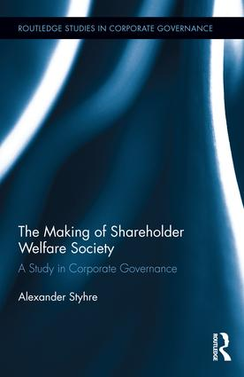 The Making of Shareholder Welfare Society: A Study in Corporate Governance, 1st Edition (Hardback) book cover