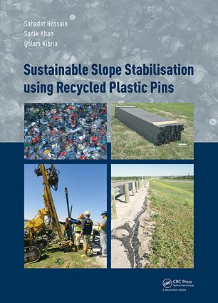 Sustainable Slope Stabilisation using Recycled Plastic Pins: 1st Edition (Hardback) book cover
