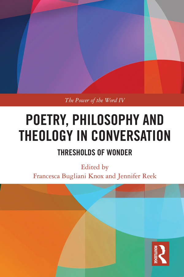 Poetry, Philosophy and Theology in Conversation: Thresholds of Wonder: The Power of the Word IV book cover