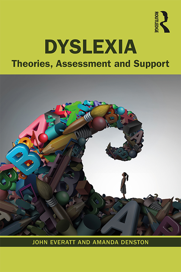 Dyslexia: Theories, Assessment and Support book cover