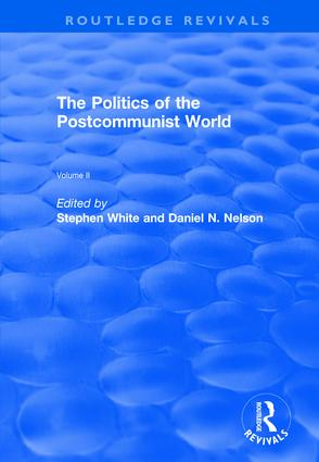 The Politics of the Postcommunist World: 1st Edition (Hardback) book cover
