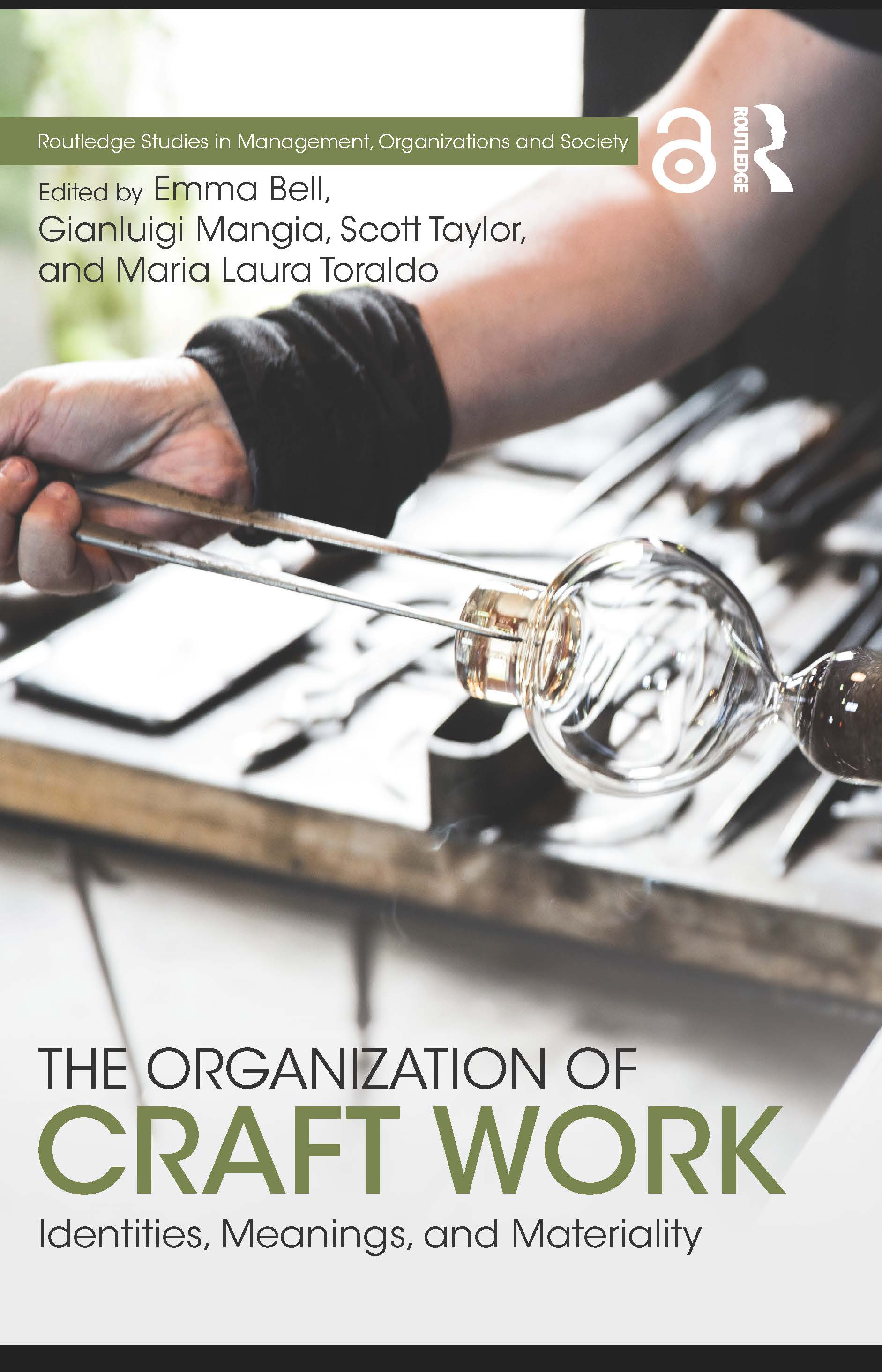 The Organization of Craft Work: Identities, Meanings, and Materiality book cover