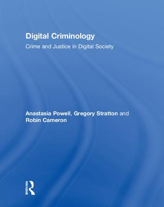 Digital Criminology: Crime and Justice in Digital Society book cover