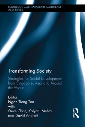Transforming Society: Strategies for Social Development from Singapore, Asia and Around the World book cover