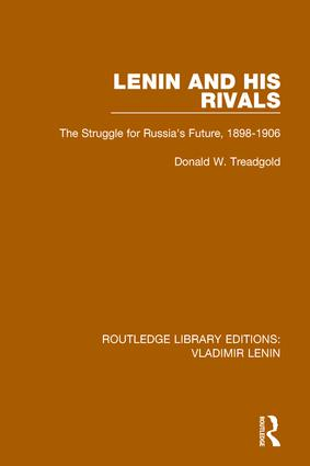 Lenin and his Rivals: The Struggle for Russia's Future, 1898-1906 book cover