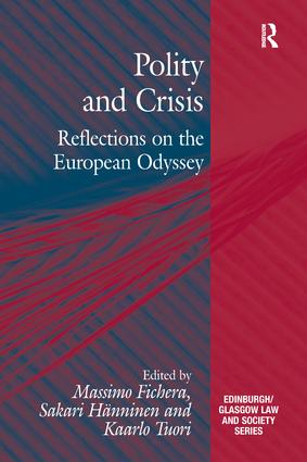 Polity and Crisis: Reflections on the European Odyssey, 1st Edition (e-Book) book cover