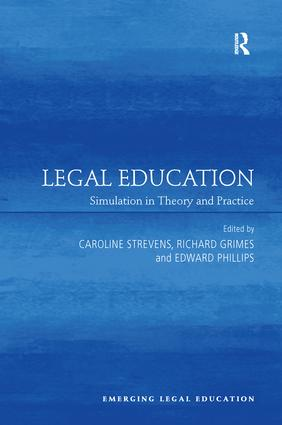 Legal Education: Simulation in Theory and Practice book cover